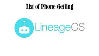 List of Getting Lineage OS