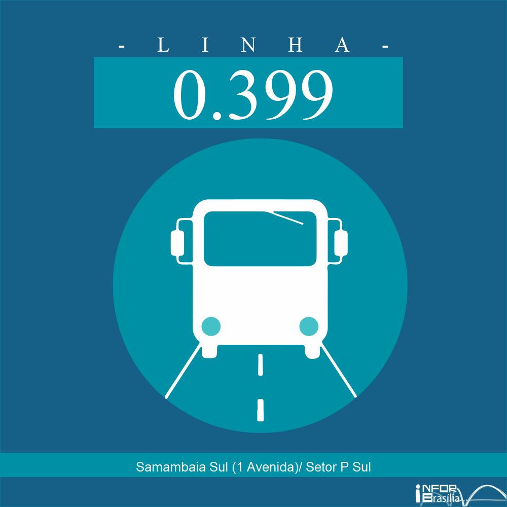 Horário de ônibus e itinerário 0.399 - Samambaia Sul (1 Avenida)/ Setor P Sul