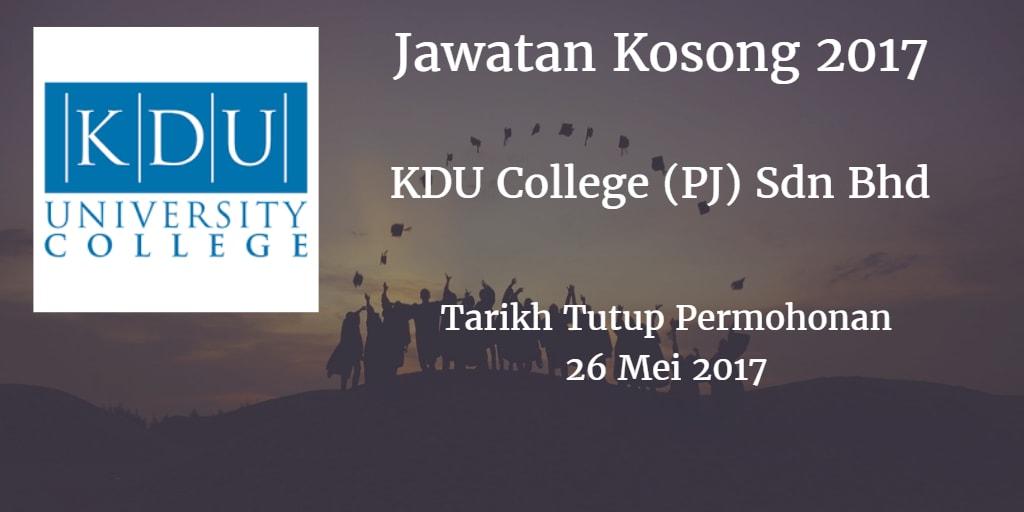 Jawatan Kosong KDU College (PJ) Sdn Bhd 26 Mei 2017