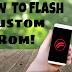 How to Flash Custom Rom!