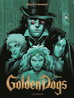 http://lachroniquedespassions.blogspot.fr/2016/01/golden-dogs-tomes-1-et-2.html