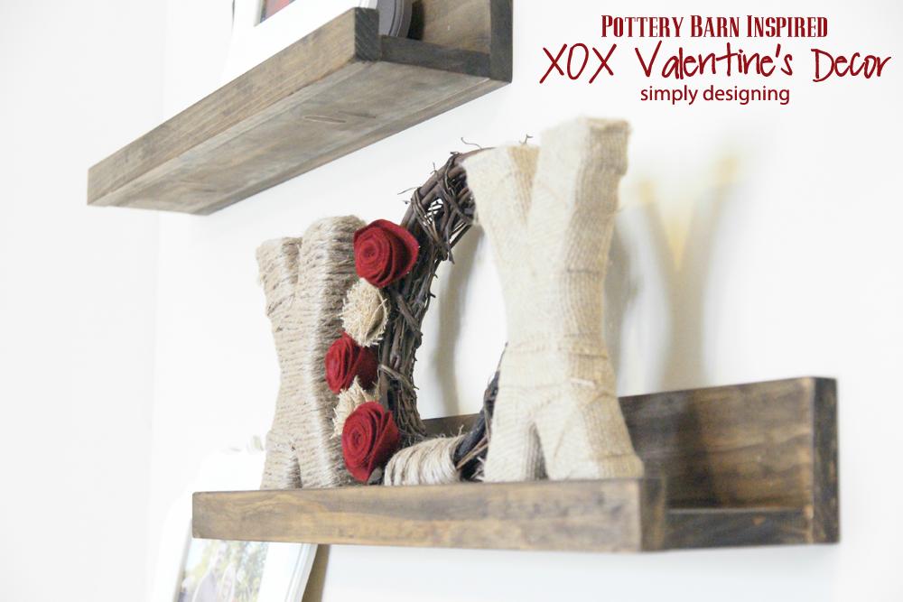 Xox Valentine 39 S Decor Pottery Barn Inspired