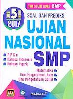 Soal Dan Prediksi Ujian Nasional SMP Edisi 5 Tahun 2017