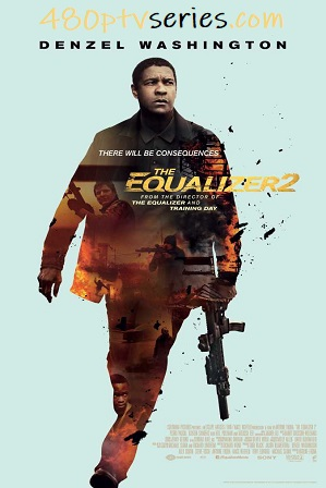 The Equalizer 2 2018 1GB Full English Movie Download 720p Web-DL thumbnail