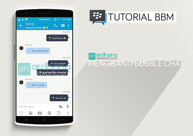 Mengganti Bubble Chat dengan Mudah