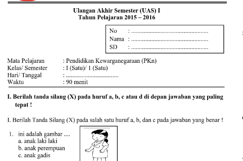 Soal UAS Semester 1 Kelas 1 Semua Mata Pelajaran