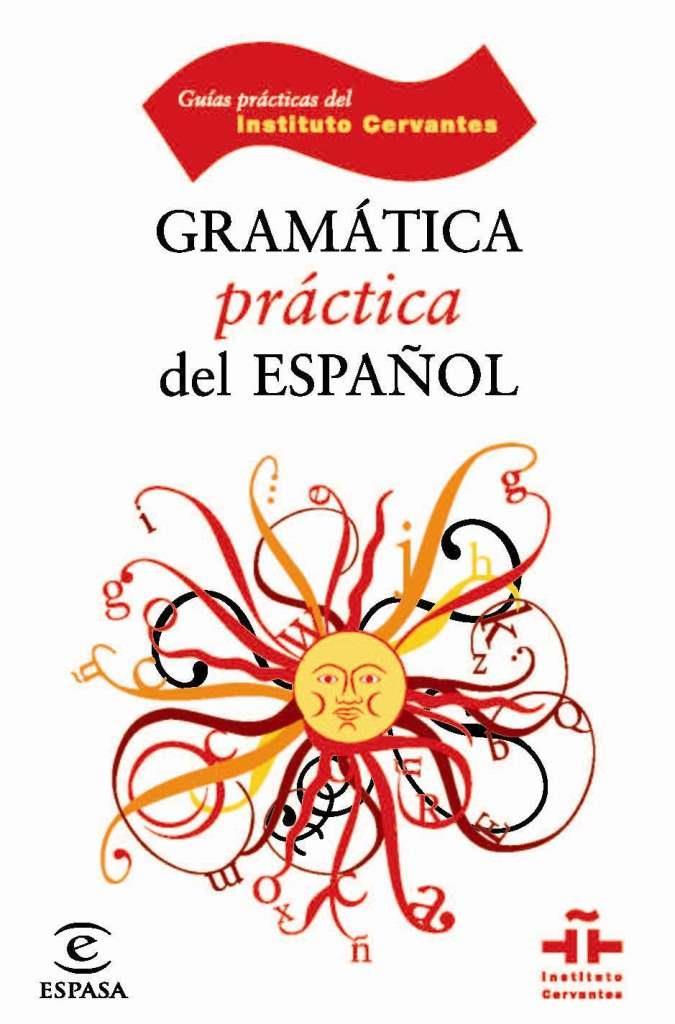 Gramática Práctica del Español – María Victoria Pavón Lucero
