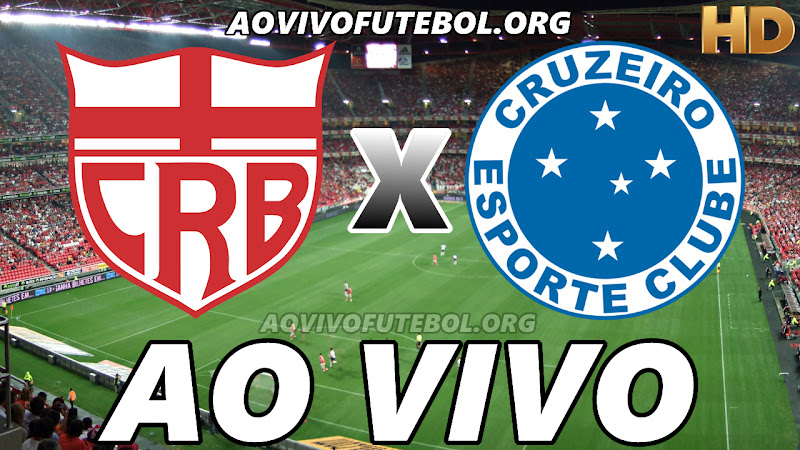 Assistir CRB vs Cruzeiro Ao Vivo HD