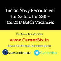 Indian Navy Recruitment for Sailors for SSR – 02/2017 Batch Vacancies