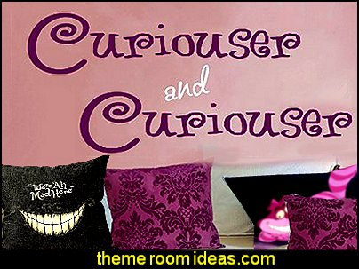 Curiouser and Curiouser Alice In Wonderland Vinyl Wall Decal