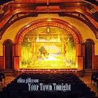 Eliza Gilkyson - Your Town Tonight