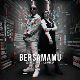 Joe Flizzow - Bersamamu (feat. Ila Damiaa) Mp3