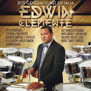 DOS GENERACIONES EN SALSA - EDWIN CLEMENTE (2015)