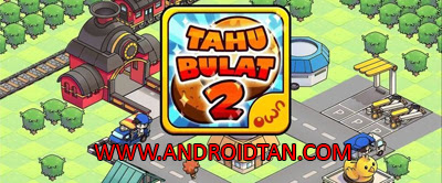 Tahu Bulat 2 Mod Apk v1.0.3 Unlimited Money Android Terbaru 2017