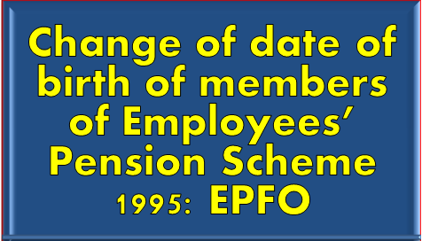 change-of-date-of-birth-of-members-of-employees-pension-scheme-paramnews
