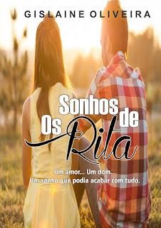 autora Gislaine Oliveira OS SONHOS DE RITA
