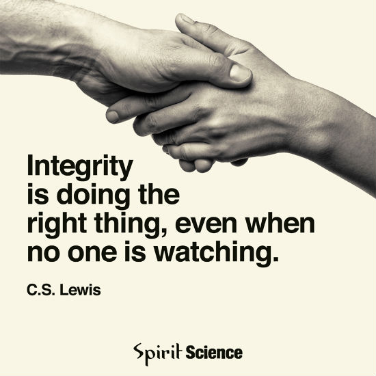 Integrity Is Doing The Right Thing Even When Nobodys Watching
