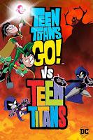 Teen Titans Go! vs. Teen Titans (2019) Full Movie [English-DD5.1] 720p BluRay ESubs Download