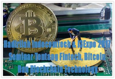 Fintech, Bitcoin Dan Blockchain Technology