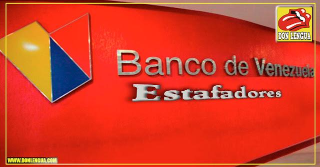 Banco de Venezuela cometió estafa contra sus clientes con el DICOM