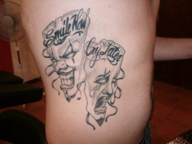 Smile Now Cry Later Tattoo Meaning Tattos For Men