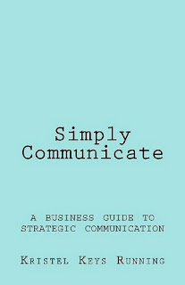 simply communicate, kristel keys running, business communication, communication for small businesses