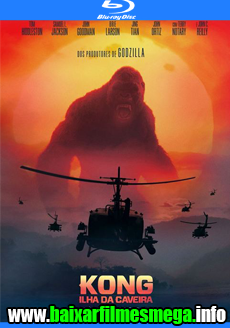 Download Kong: A Ilha da Caveira (2017) - Dublado MKV 720p HDRip MEGA