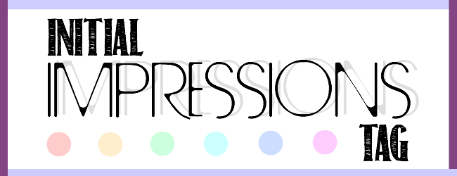 The Initial Impressions Tag