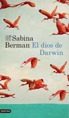 http://lecturasmaite.blogspot.com.es/2013/05/el-dios-de-darwin-de-sabina-berman.html