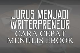 WRITERPRENEUR Jurus Cepat Menulis & Berbisnis Ebook
