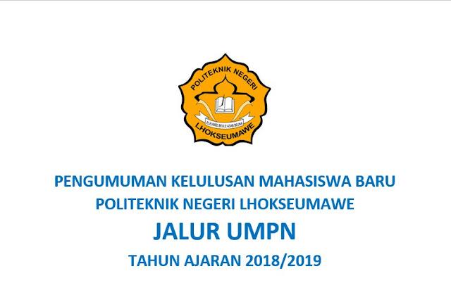 PENGUMUMAN KELULUSAN MAHASISWA BARU JALUR UMPN TAHUN AJARAN  2018
