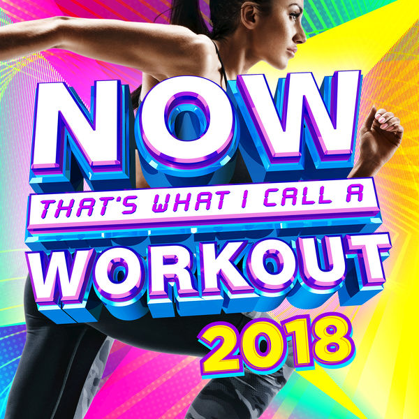 Various Artists – NOW Thats What I Call a Workout 2018