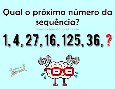 Qual o próximo número da sequência?