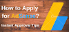 HOW TO APPLY FOR ADSENSE? INSTANT APPROVAL TIPS