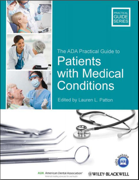 The ADA Practical Guide to Patients with Medical Conditions (Jul 10, 2012)