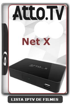 Atto Net X Nova Atualização Para Correção nos Canais HDs V2.54 - 19-03-2020