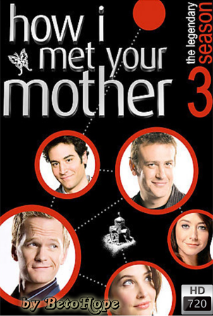 How I Met Your Mother Temporada 3 [720p] [2007] [Ingles Subtitulado] HD 1080P  [Google Drive] GloboTV