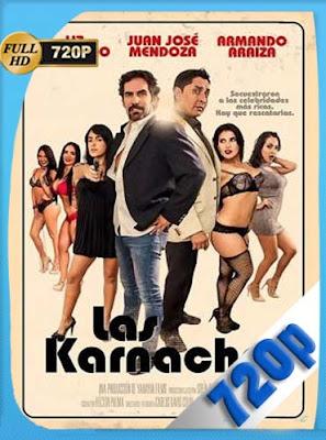 Las Karnachas (2017) HD[720P] latino[GoogleDrive] DizonHD