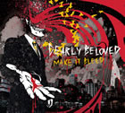 Dearly Beloved: Make It Bleed