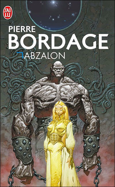 """Abzalon"" - Pierre Bordage - science fiction space opera"
