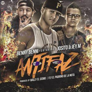 Benny Benni Ft Josito & Jey M – Antifaz (Antesala Pa Almighty)