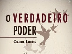 """Nova parceria: """"""""O verdadeiro poder"""" da escritora nacional Claudia Taulois"""
