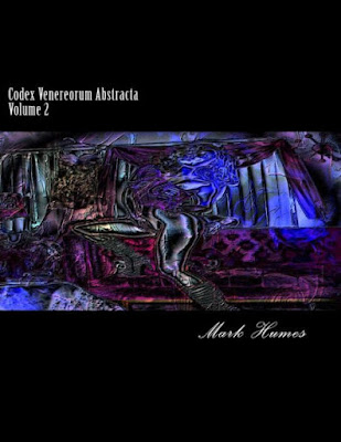 Codex Venereorum Abstracta: Volume 2 book release