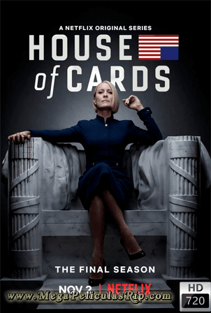 House Of Cards Temporada 6 [720p] [Latino-Ingles] [MEGA]
