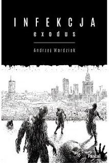 http://www.taniaksiazka.pl/infekcja-exodus-andrzej-wardziak-p-775890.html