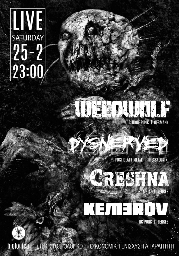 [News] Weedwolf, Dysnerved, Creshna, Kemerov 25Feb@Biologica