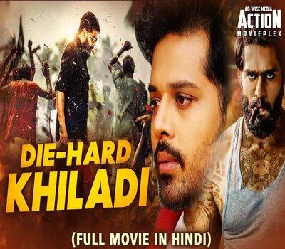 Die Hard Khiladi (2019) Hindi Dubbed 720p HDRip x264 900MB Movie Download