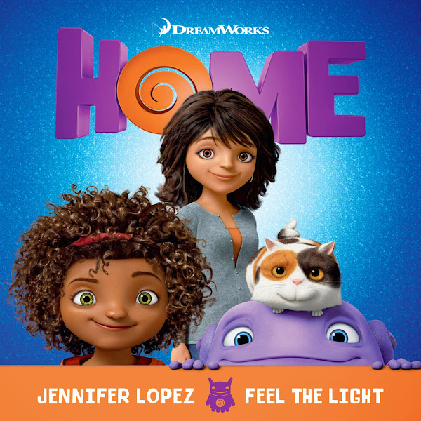"Jennifer Lopez - Feel the Light (From the ""Home"" Soundtrack) - Single Cover"