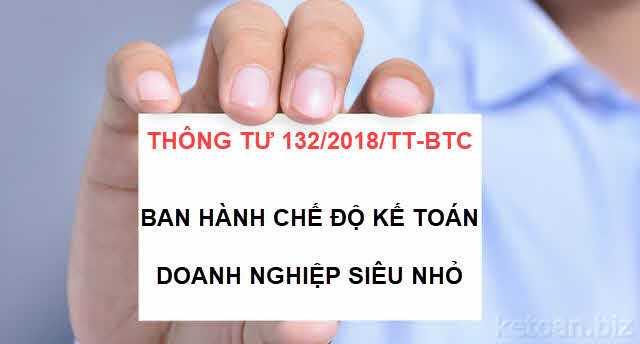 Thông tư 132/2018/TT-BTC: Ban hành Chế độ kế toán doanh nghiệp siêu nhỏ