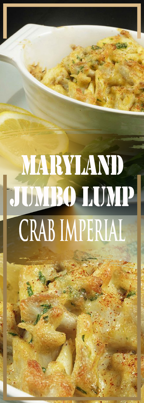 MARYLAND JUMBO LUMP CRAB IMPERIAL RECIPE